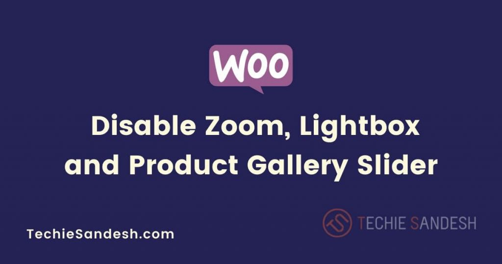 disable-zoom-lightbox-gallery-slider-single-product