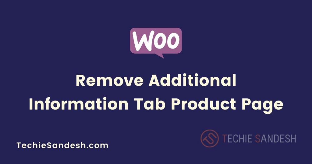 woocommerce-remove-additional-information-tab