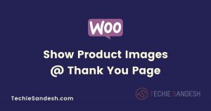 product-images-thankyou-page-woocommerce